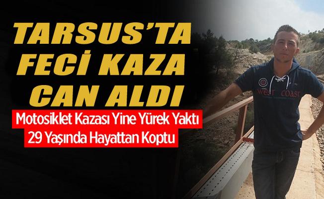 Tarsus'ta Motosiklet Kazası 1 Ölü