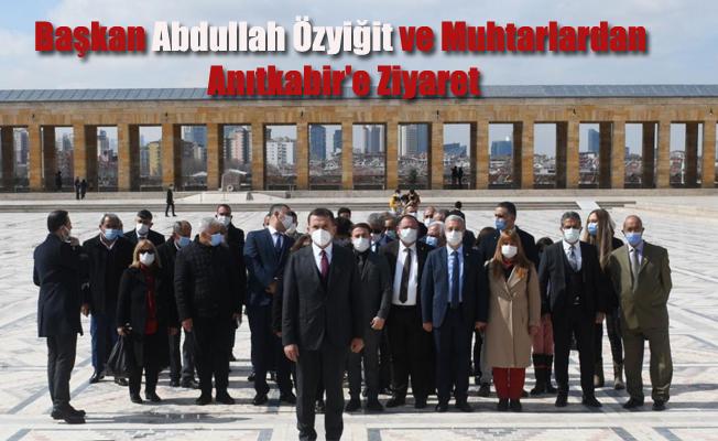 Başkan Abdullah Özyiğit ve Muhtarlardan Anıtkabir'e Ziyaret