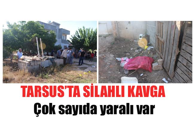 Tarsus'ta Silahlı Kavga, Çok Sayıda Yaralı Var