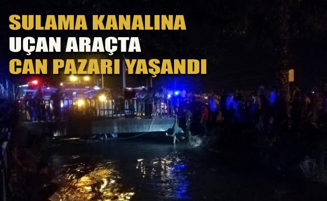 Sulama Kanalına Uçan Araçta Can Pazarı Yaşandı